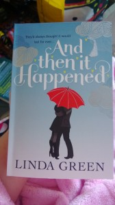 And Then It Happened - Linda Green
